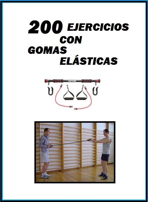 200 Ejercicios con Gomas Elásticas