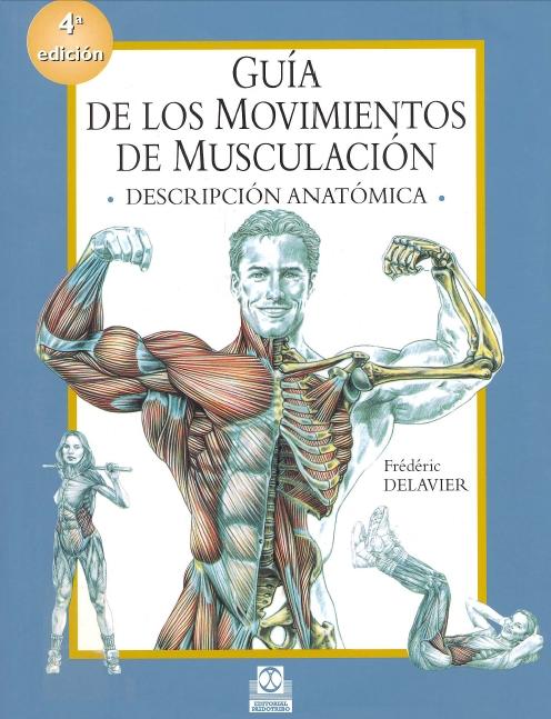 Guía de los Movimientos de Musculación. Delavier