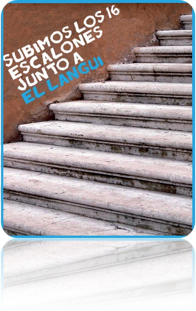 16 Escalones Antes de Irme a la Cama. J.M Montilla. El Langui