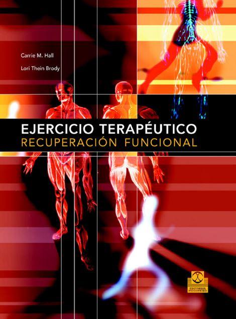 Ejercicio Terapéutico y Recuperación Funcional