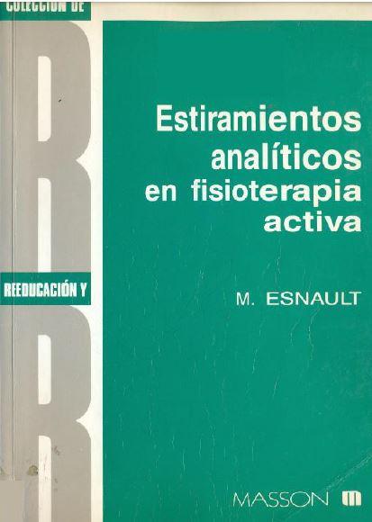Estiramientos Analíticos en Fisioterapia Activa