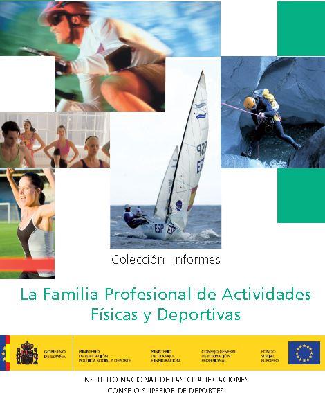 La Familia Profesional de las Actividades Físicas y Deportivas