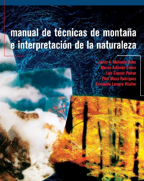 Manual de Técnicas de Montaña e Interpretación de la Naturaleza
