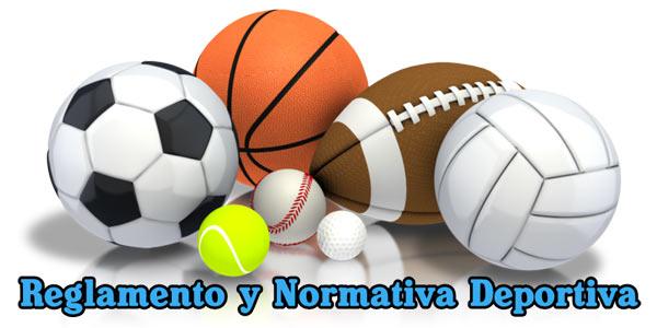 Reglamento y Normativa Deportiva